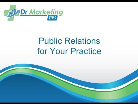 Module 3.1 | Public Relations for Your Practice