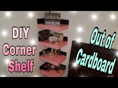 DIY : Cardboard Corner Shelf/ Room Organizer/ Room Decor idea: