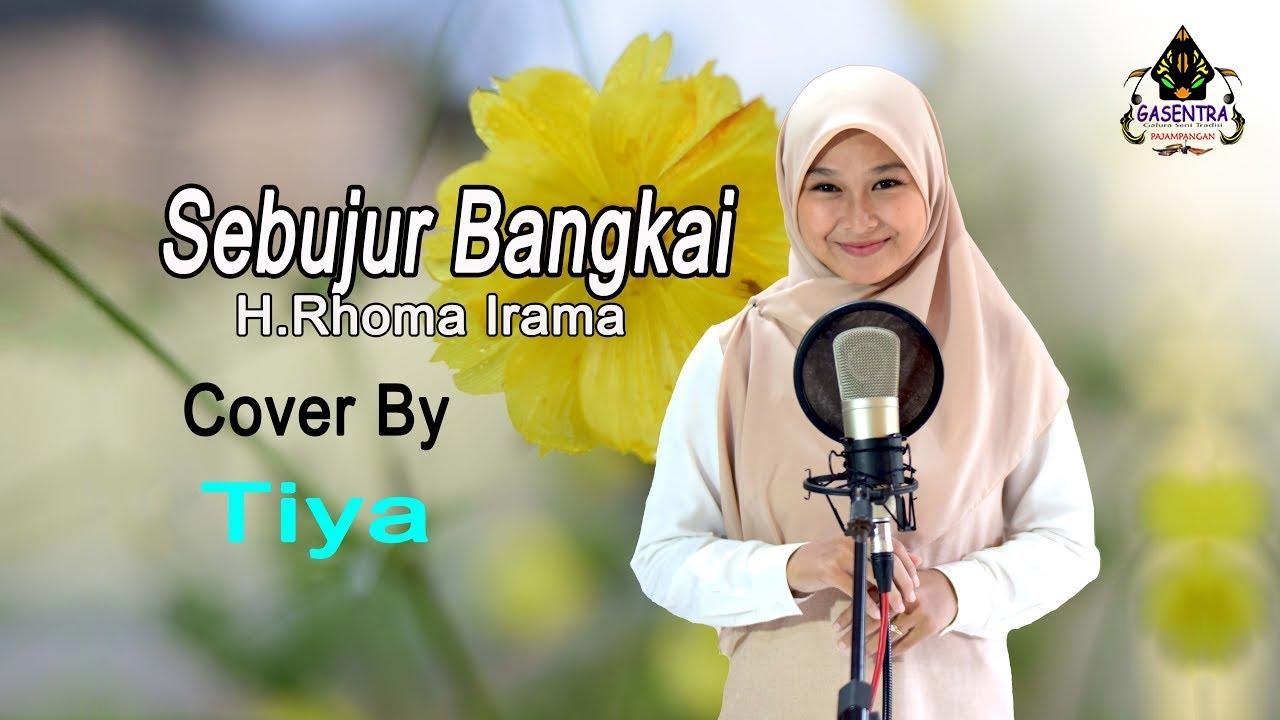 Download SEBUJUR BANGKAI (Rhoma Irama) - Tiya (Dangdut Cover) MP3 Gratis