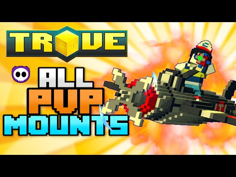 ALL PVP / BATTLE ARENA MOUNTS IN TROVE (Check Description for How to Get)