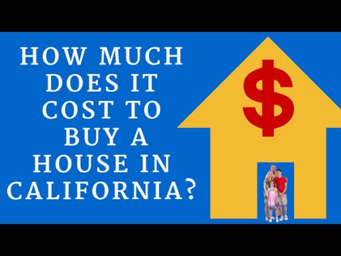 How Much Does it Cost to Buy a House in California