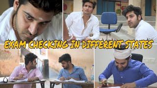 EXAMS CHECKING - DIFFERENT STATES  | Feat - Awanish Singh