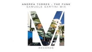 Andrea Torres - The Funk (Samuele Sartini Edit Mix)