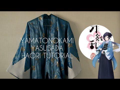 Touken Ranbu Cosplay: Yamatonokami Yasusada Haori Tutorial