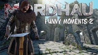 Mordhau Never Stops Giving (funny Moments P2) • Desktop Gameplay - 2080ti / I9