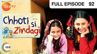 Chhoti Si Zindagi - Episode 92