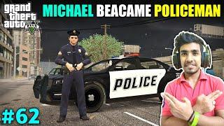 I BECAME A POLICE OFFICER TO SAVE HIM | GTA V GAMEPLAY #62