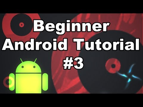 Learn Android Tutorial 1.3- Intro to XML and Custom Layouts