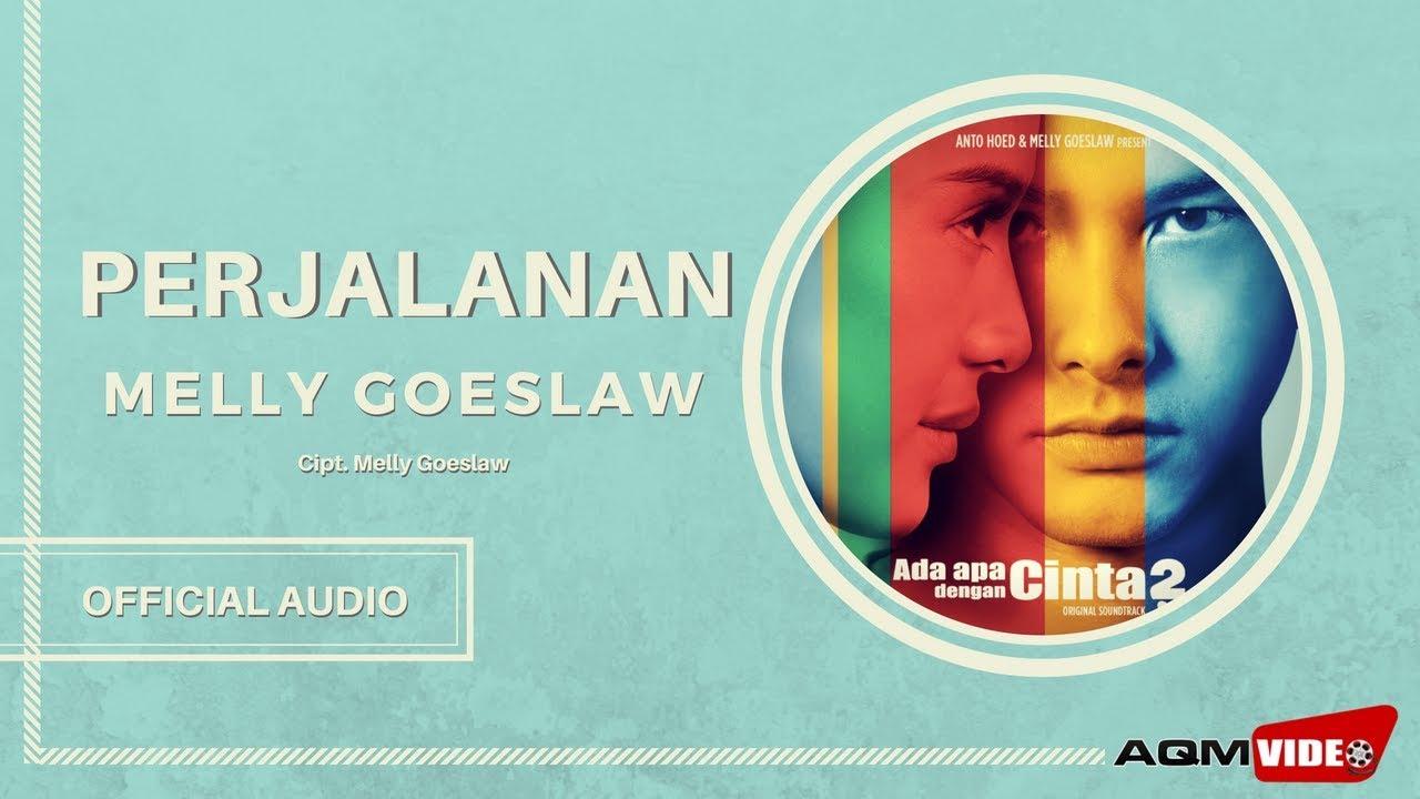 Melly Goeslaw - Perjalanan