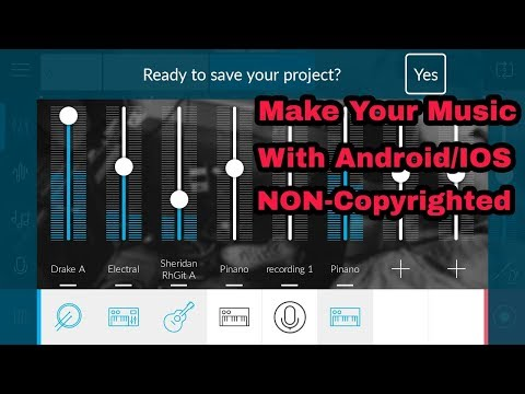 Make Your Music With Android or IOS   NON-COPYRIGHTED Music for Your Youtube Videos