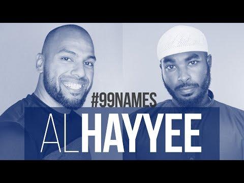 Al Hayyee | Ammar AlShukry | 99 Names EP65 | AlMaghrib Institute