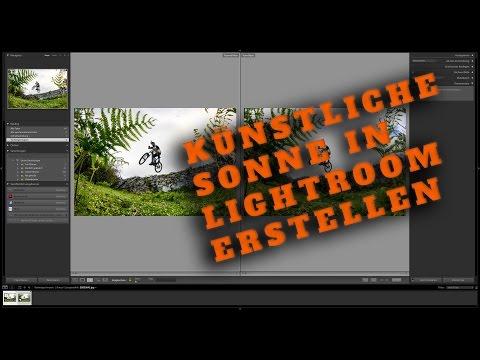 Künstliche Sonne in Lightroom erstellen | Sonnenlicht | Fake Sonne | Fake Sun | Sunlight