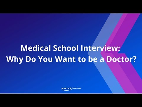 Why Do You Want to go to Medical School?