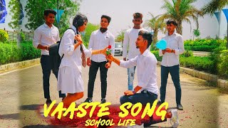 Vaaste Song: Dhvani Bhanushali | School Life Crush love story | college Age Crush Love Story Song