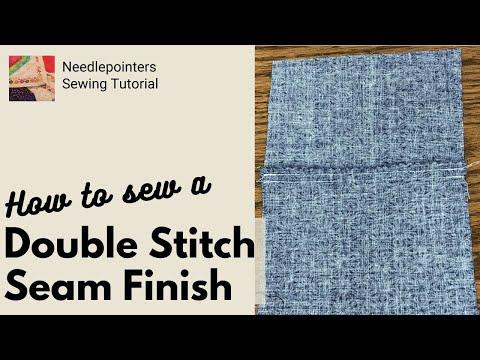 Seam Finishing Technique - Double Stitched Seam