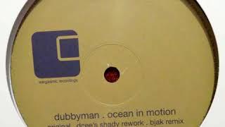 Dubbyman - Ocean In Motion