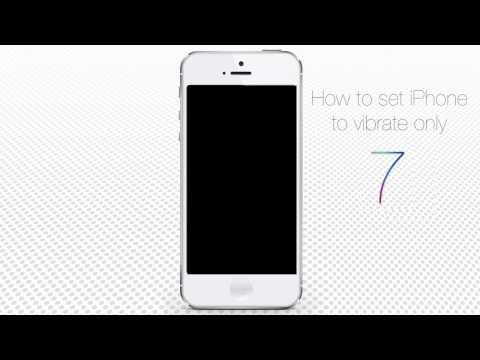 How to Set iPhone to Vibrate Only