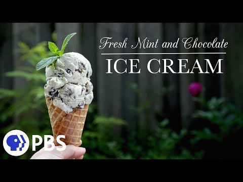 Fresh Mint and Chocolate Ice Cream | Kitchen Vignettes | PBS Food
