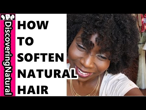 How to Soften Natural Hair to Prevent Breakage