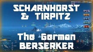 Scharnhorst & Tirpitz - The German Berserker Build [0.6.0]