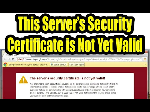 The server's security certificate is not yet valid : [Fixed]