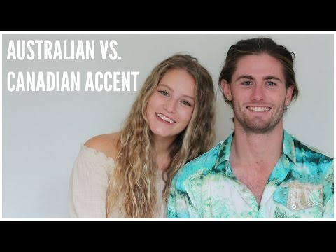 Australian vs. Canadian Accent!
