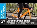 Six Of The Best Shimano Ultegra Built Bikes Top Performance Lower Price