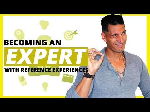 Become An EXPERT With Reference Experiences