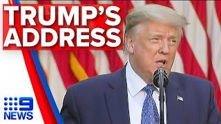 Trump addresses America on George Floyd protests, riots   9 News Australia