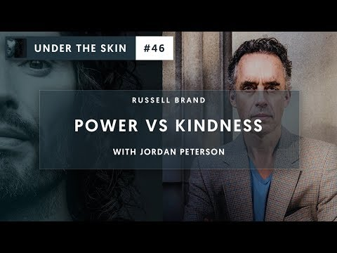 Russell Brand & Jordan Peterson - Kindness VS Power | Under The Skin #46