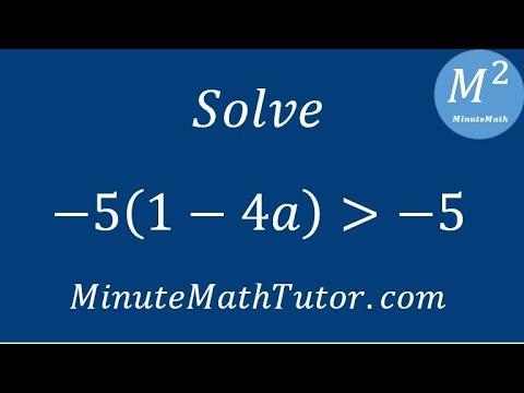 Solve -5(1-4a)›-5