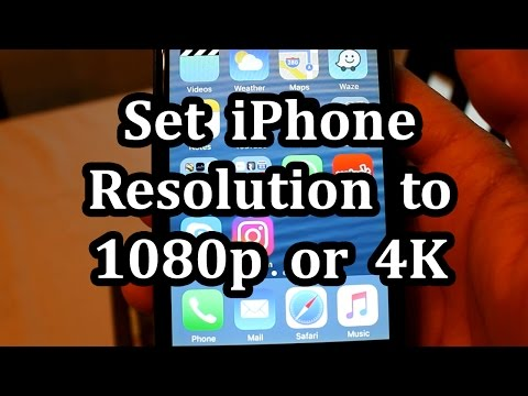 Set iPhone Camera Resolution to 1080p or 4K