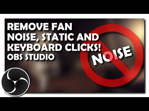 Remove Fan Noise, Static and Keyboard Clicks From Your Microphone in OBS Studio Using VST Plugins