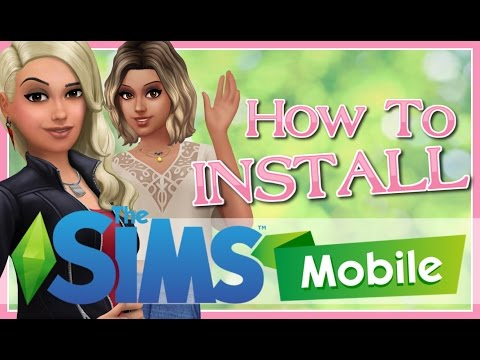 The Sims MOBILE APP | How To INSTALL on PC & ANDROID Tutorial
