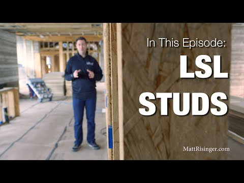Super Studs - Framing with LSL 2x6's