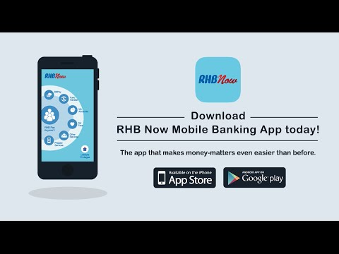 The New RHB Now Mobile Banking App