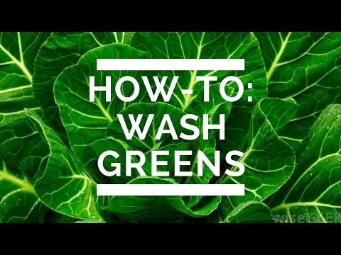How-To: Wash Greens