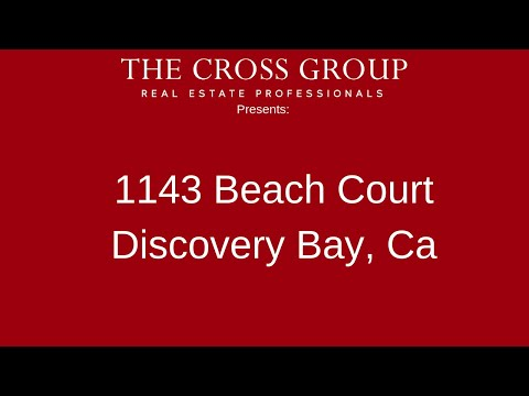 1143 Beach Ct, Discovery Bay, CA Presented by Kari Cross.