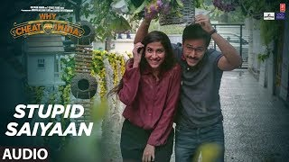 Full Audio: STUPID SAIYAAN | Emraan Hashmi |  Shreya Dhanwanthary | T-Series
