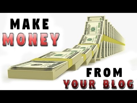How to Earn Money From Your Blog| Make Money Online 2017