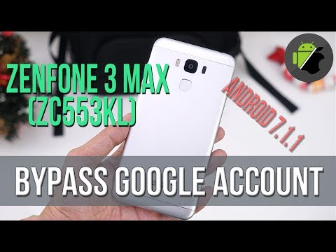 Bypass FRP Google account Asus Zenfone 3 Max (Android 7.1.1) (ZC553KL | ZC520TL)