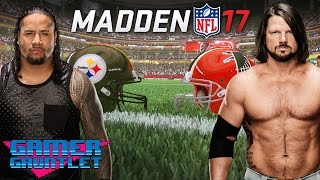 Madden 17 Tournament Quarterfinals: AJ Styles vs. Jimmy Uso — Gamer Gauntlet