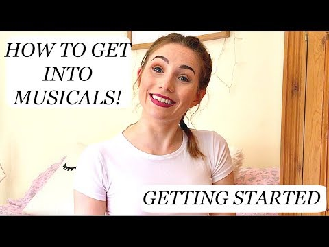 How to get into Musical Theatre | Getting Started! | Georgie Ashford