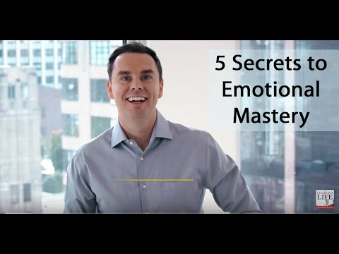 Secrets to Developing Emotional Mastery
