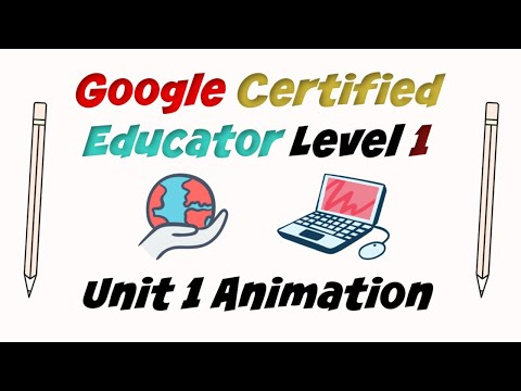 Google Certified Educator Level 1: Unit 1 Training