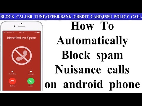 How To Automatically Block spam calls on android phone - youknowsomething tech news