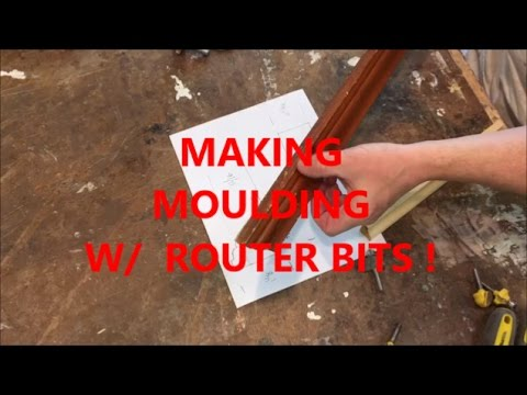 MAKING  MOULDING WITH ROUTER BITS / WOODWORKING