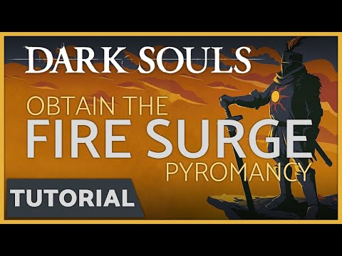 Dark Souls: How to get the Fire Surge Pyromancy Spell