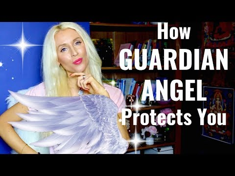 How Your GUARDIAN ANGEL Is PROTECTING YOU