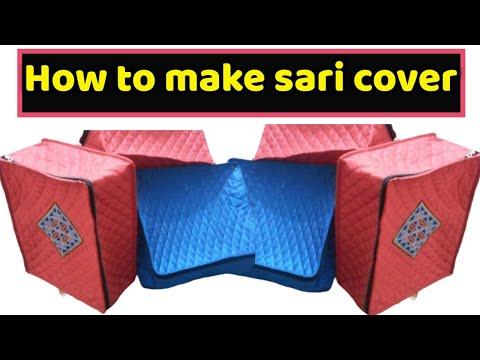 sari cover  make at home diy sari cover cutting and stitching in hindi  2018